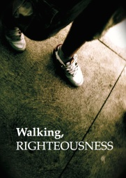 walking righteousness